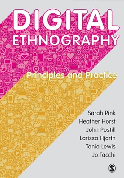 Digital Ethnography Principles & Practice