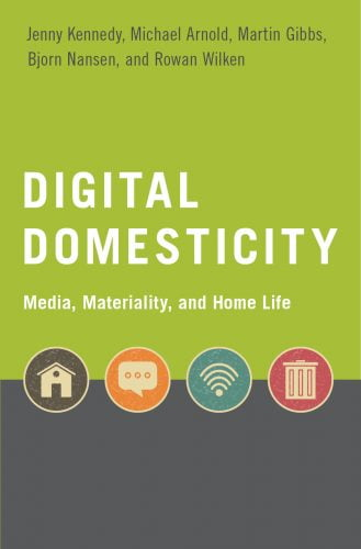 kennedy-et-all_digital-domesticity_2