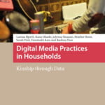 New Book – Digital Media Practices in Households – Amsterdam University Press, 2020